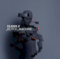Glitch Machine by Clicks