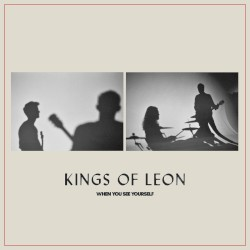 Kings Of Leon - Time In Disguise (2021)